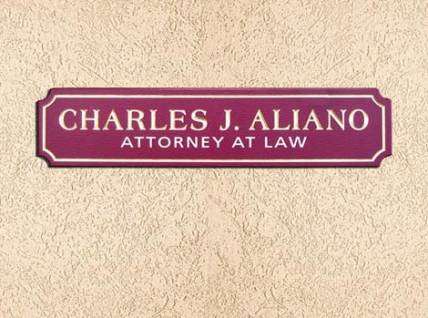 Charles J. Aliano Law Office Sign