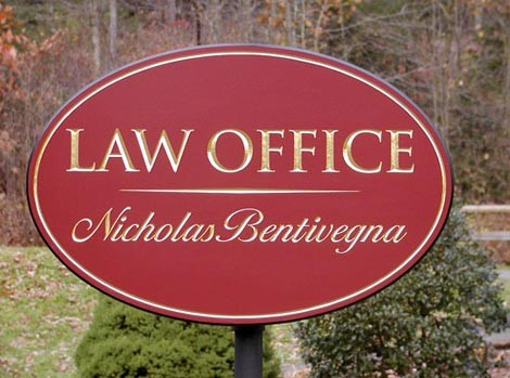Nicholas Bentivegna Law Office Sign