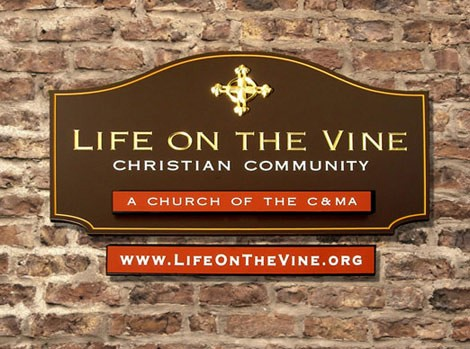 Life on the Vine Church Sign