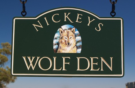 Nickey's Wolf Den House Sign