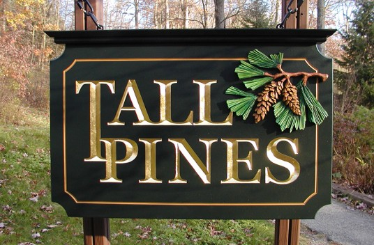 Tall Pines Property Sign