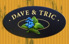 Dave & Tric House Sign