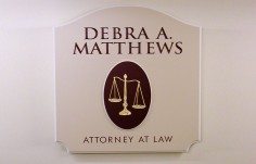 Debra A. Matthews Law Office Sign