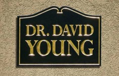 Dr. David Young Medical Office Sign