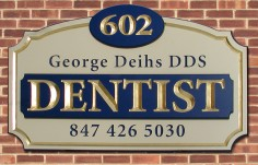 George Deihs Dental Office Sign