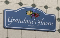 Grandma's Haven House Sign