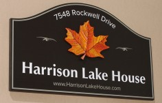 Harrison Lake House Sign