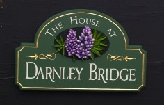 The House at Darnley Bridge Sign