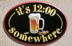 Its 12:00 Somewhere Bar Sign