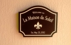 La Maison Welcome Sign
