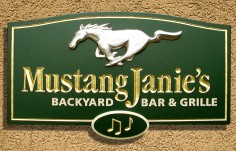 Mustang Janie's Bar Sign