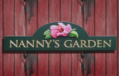 Nanny's Garden Sign | Danthonia Designs