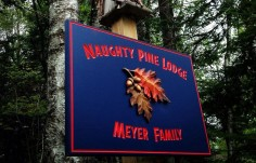 Naughty Pine Lodge Sign