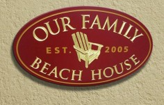 Our Family Beach House Property Sign