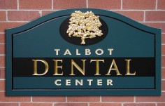 Talbot Dental Office Sign