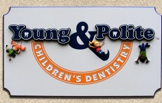 Young and Polite Dental Sign