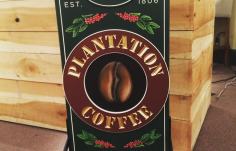 Plantation Coffee sign on location